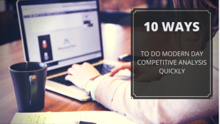10 Ways to do modern day website competitive analysis quickly