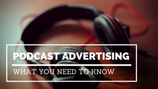 Podcast Advertising: What You Need To Know