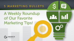 This Week In Growth: 5 Marketing Bullets 2/5/2016