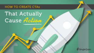 How To Create CTAs that Actually Cause Action