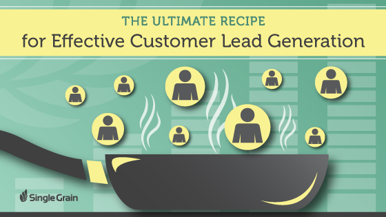 Ultimate Recipe for Effective Customer Lead Generation