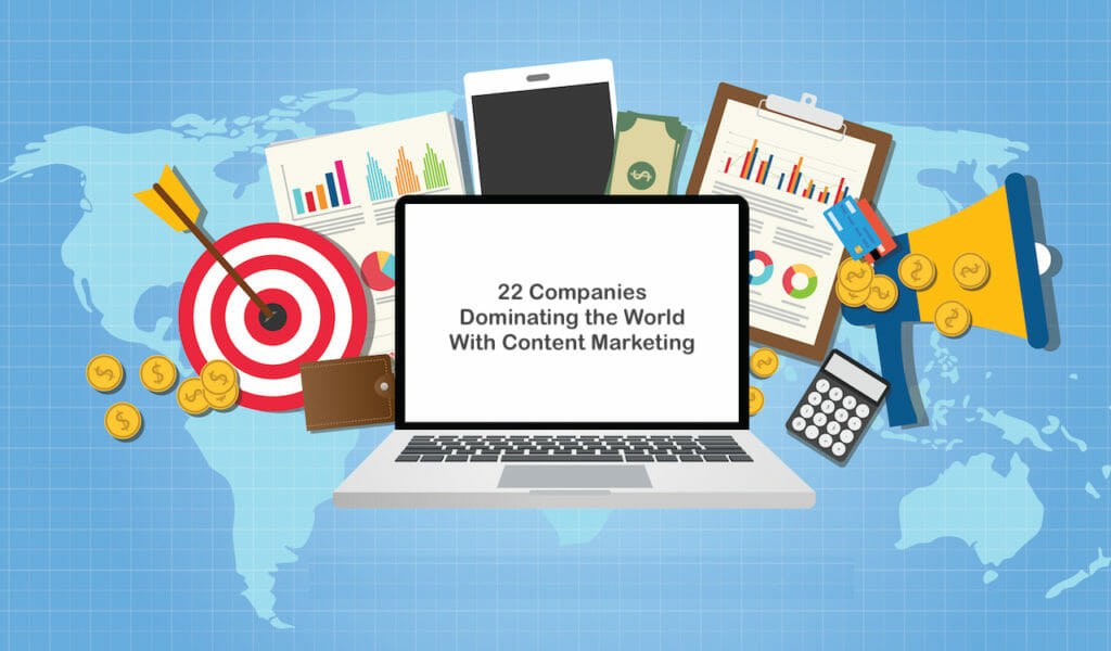 SG - 22 Companies Dominating the World With Content Marketing