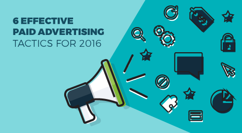 6-effective-paid-advertising-tactics-for-2016