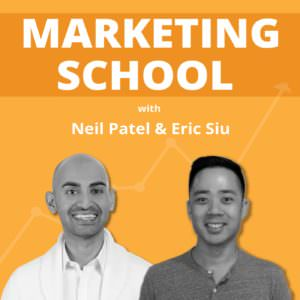 Marketing School Podcast - Eric & Neil