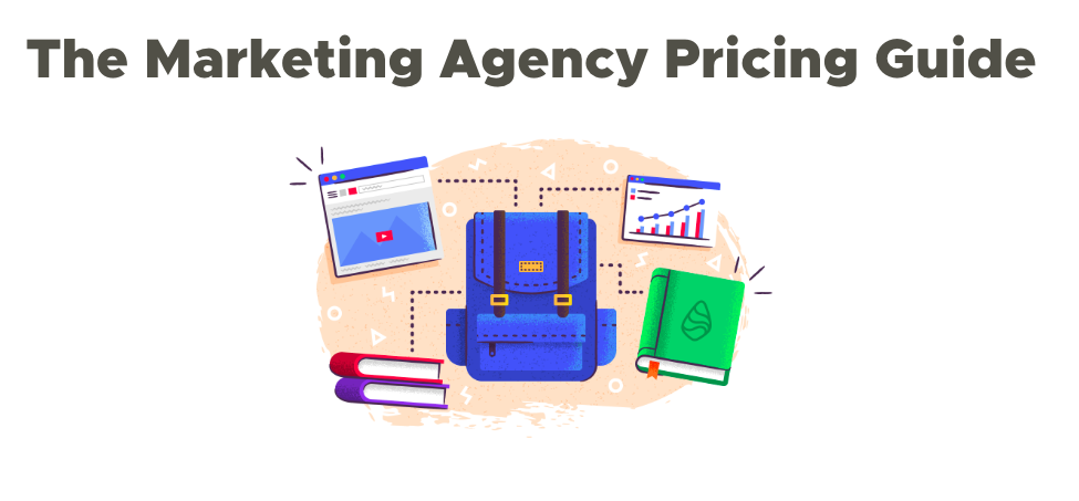 The Marketing Agency Pricing Guide - Single Grain