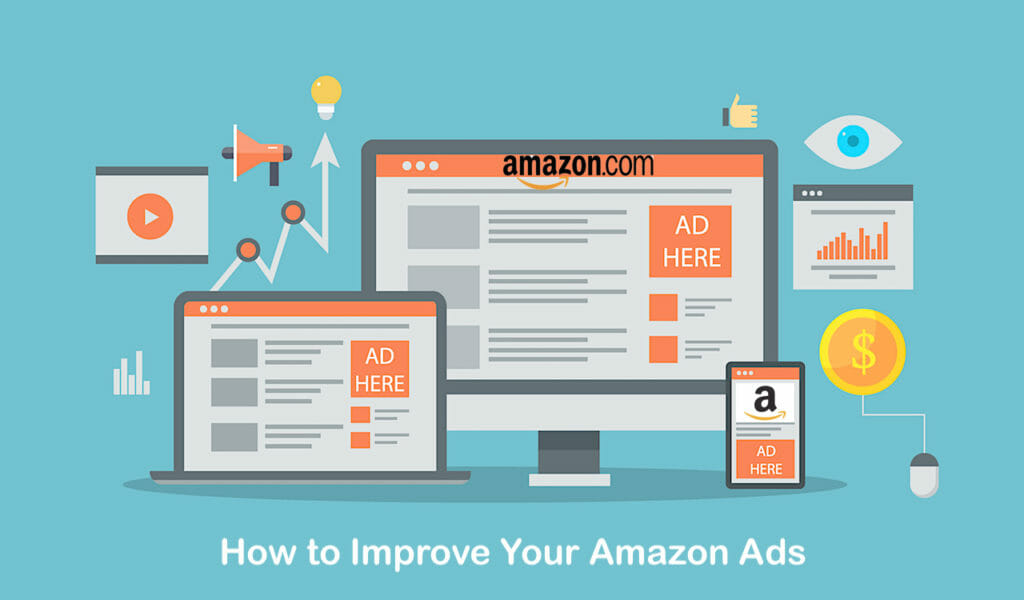 SG - How to Improve Your Amazon Ads to Increase Sales