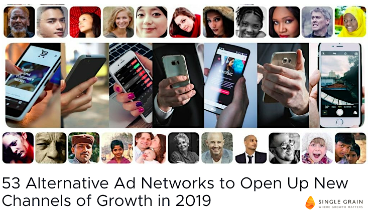 53 Alternative Ad Networks to Open Up New Channels of Growth in 2019