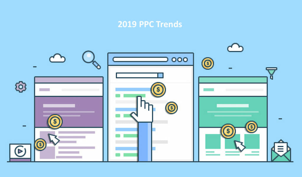 SG - 5 Ways PPC Will Change in 2019 and How You Can Prepare for It
