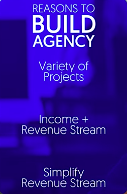 Reasons to build an agency