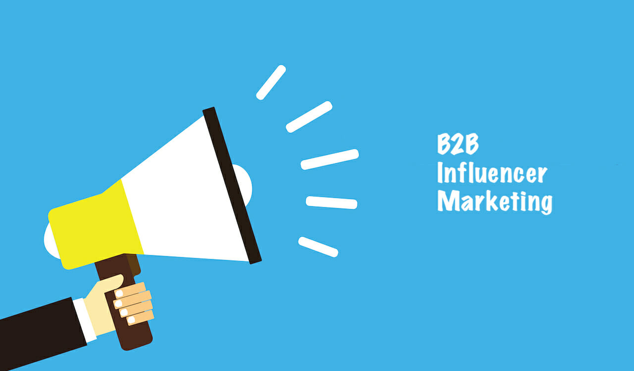 11 Facts You Should Know About B2B Influencer Marketing - Single Grain
