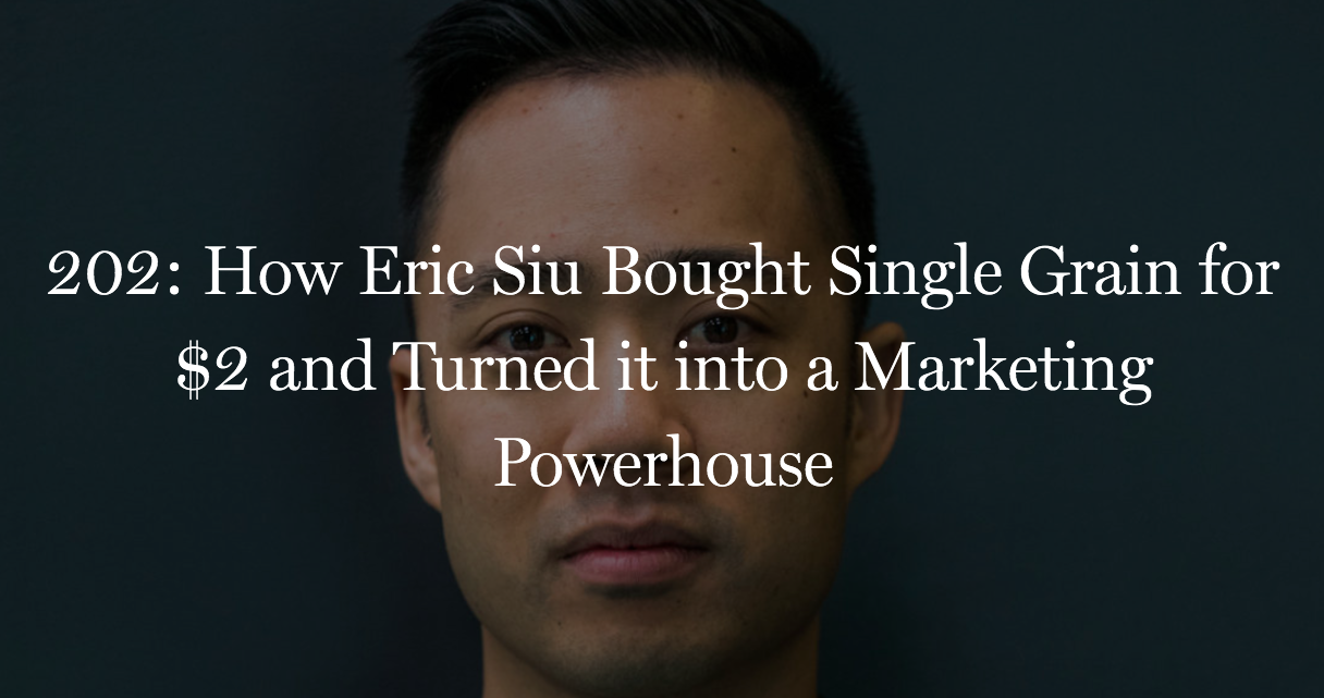 Eric Siu bought Single Grain