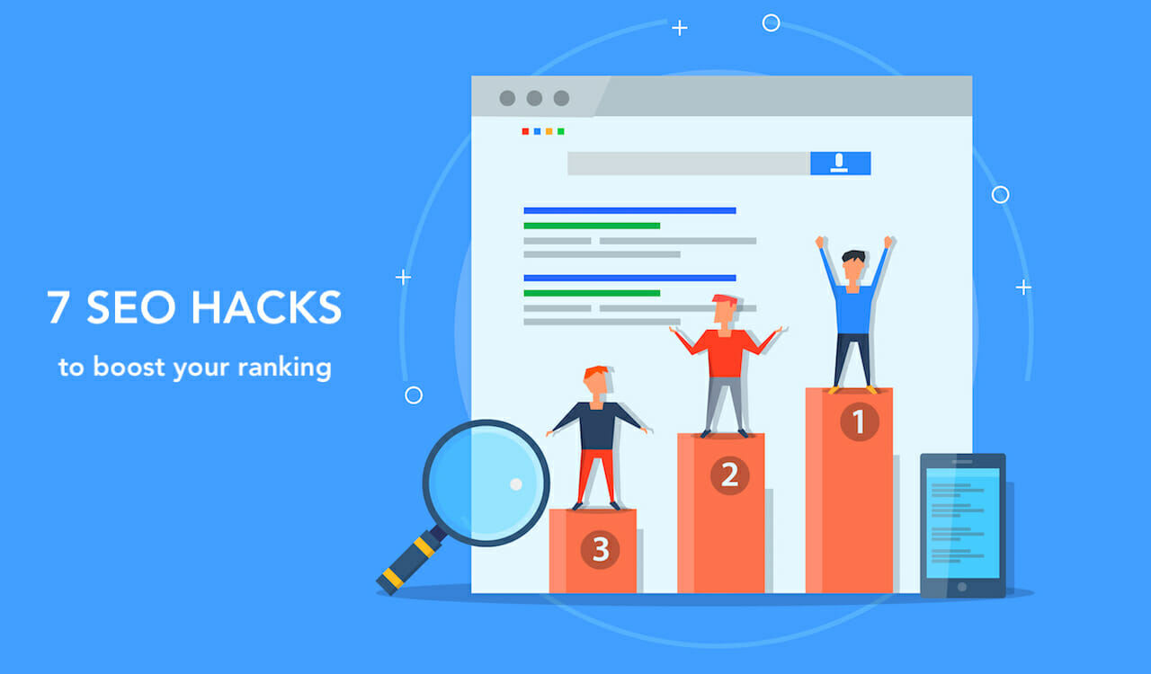 7 SEO Hacks to Boost Your Ranking in 2019