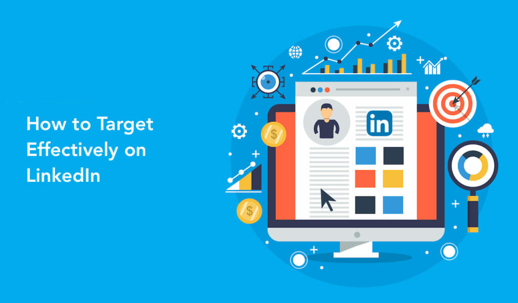 SG - How to Target Effectively on LinkedIn