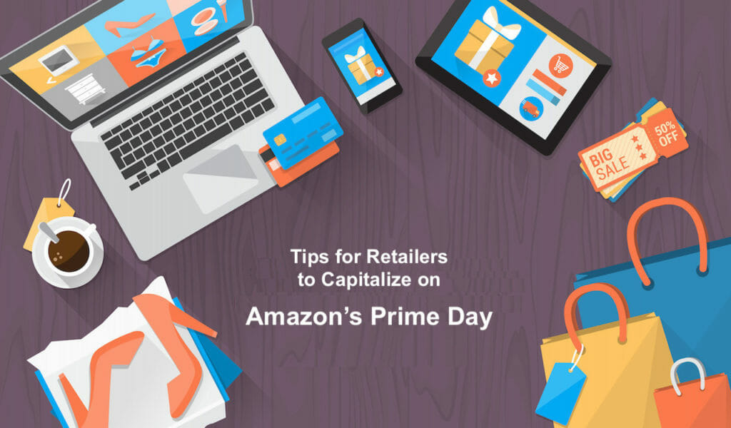 SG - 7 Pro Tips for Retailers to Capitalize on Amazon's Prime Day