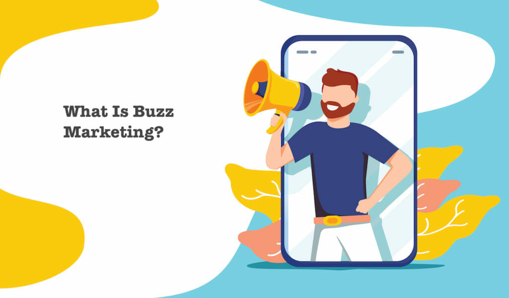 SG - What Is Buzz Marketing?