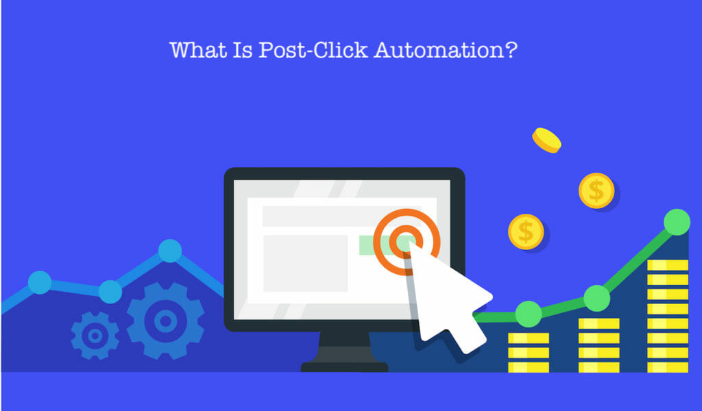 SG - What Is Post-Click Automation?