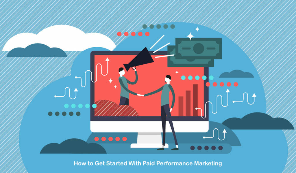 SG - How to Get Started With Paid Performance Marketing