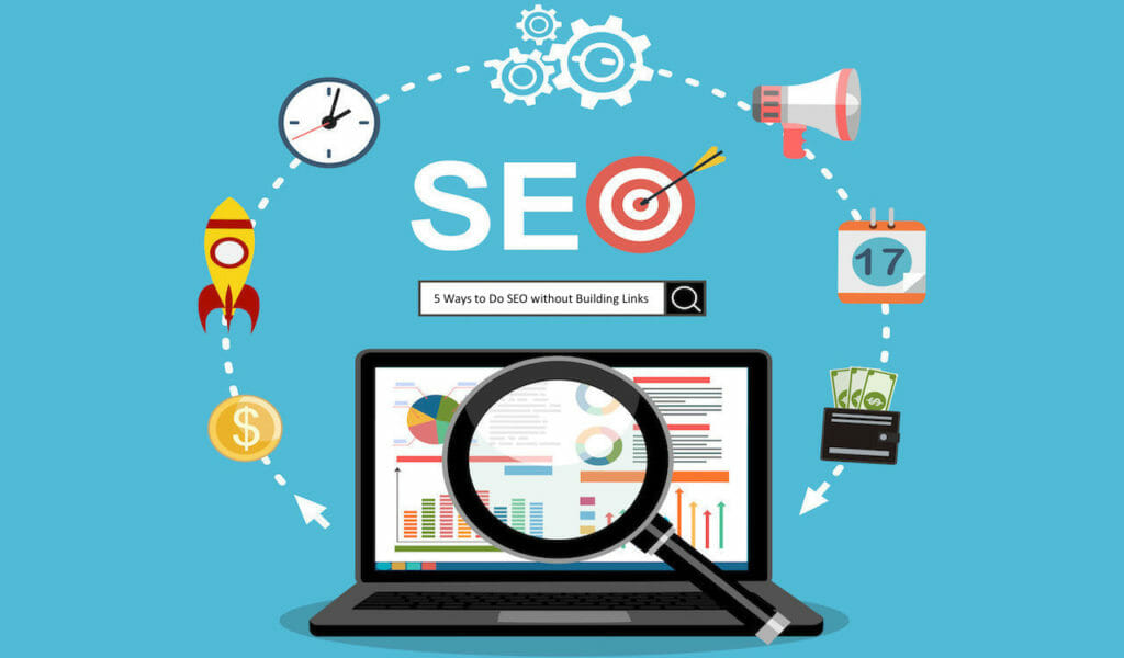 SG - 5 Ways to Do SEO Without Building Links