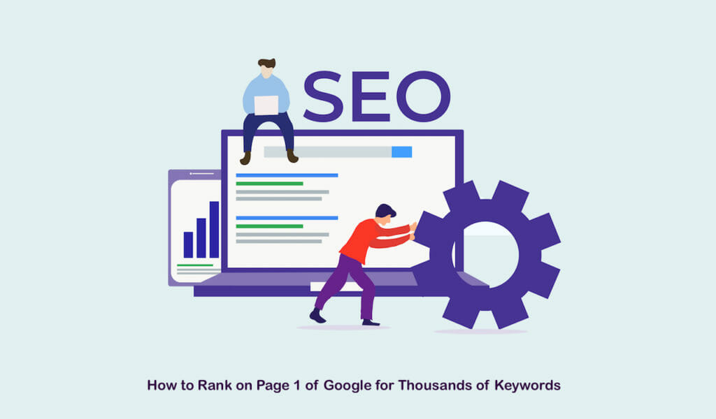 SG - How to Rank on Page 1 of Google for Thousands of Keywords