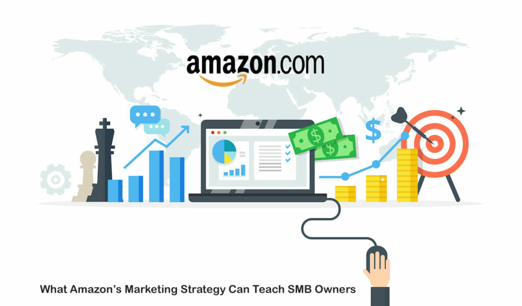 SG - What Amazon's Marketing Strategy Can Teach SMB Owners