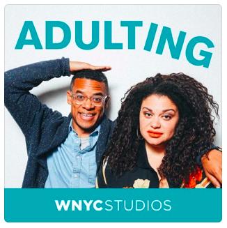 Adulting de WNYC Studios