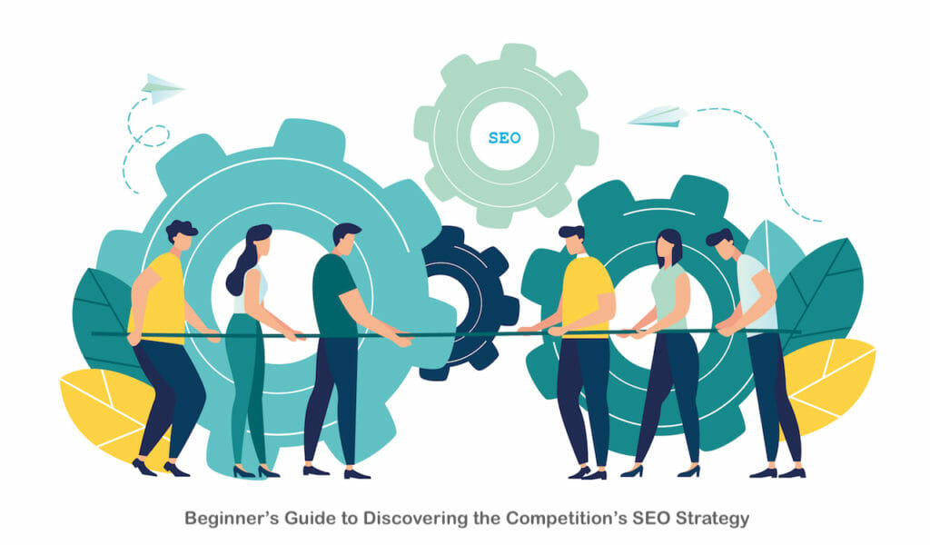 SG - Beginner's Guide to Discovering the Competition's SEO Strategy