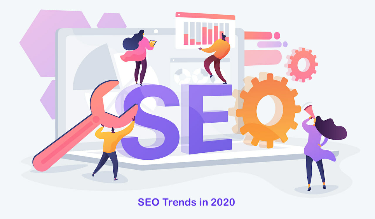 9 SEO Trends You Can't Ignore in 2020 - Single Grain