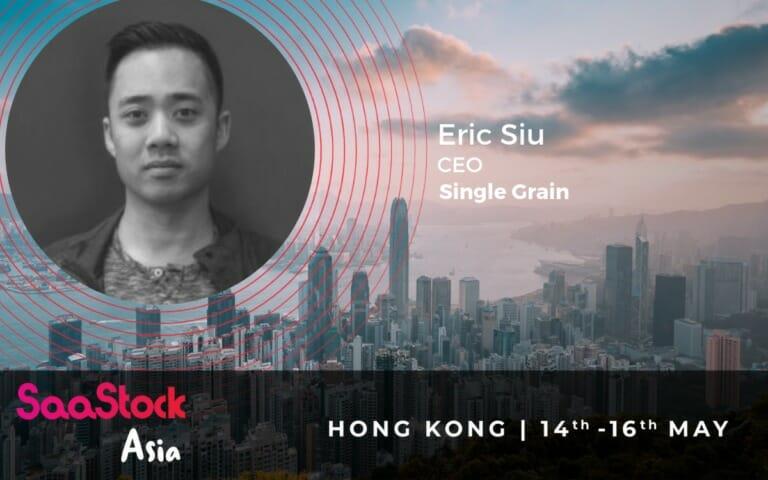 SaaStock 2019 Eric Siu Single Grain