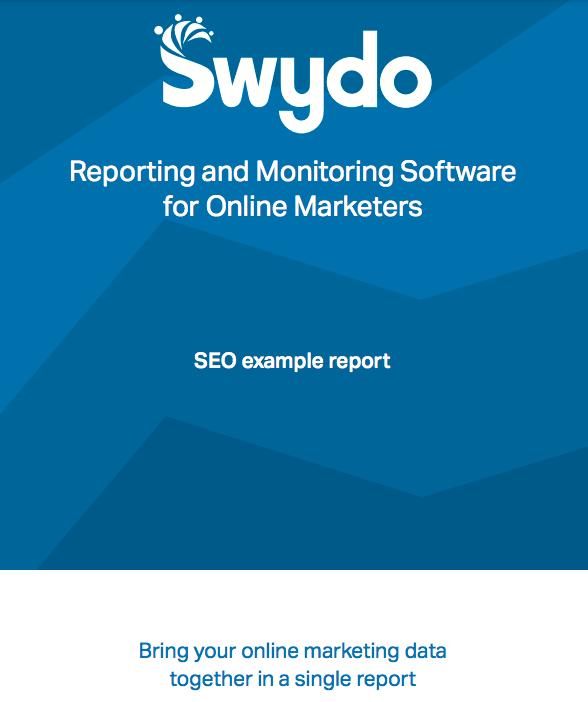 Swydo Monthly SEO Report Template