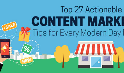 27 Quick Content Marketing Tips to Drive More Traffic [Infographic]