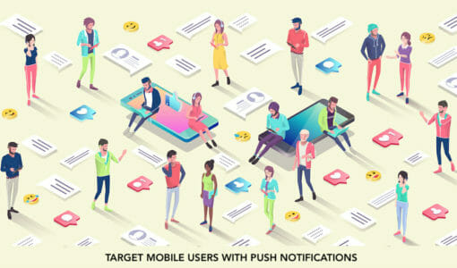 How to Target Your Mobile Users with Push Notifications