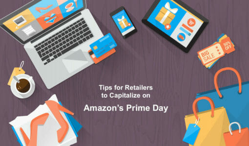 7 Pro Tips for Retailers to Capitalize on Amazon's Prime Day