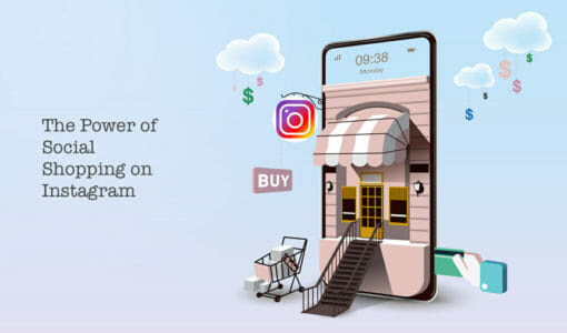 The Power of Social Shopping on Instagram (and How to Sell More in 2021)