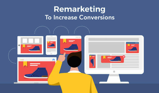 How Remarketing Can Help Increase Conversions