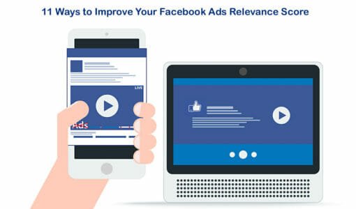 11 Ways to Improve Your Facebook Ads Relevance Score