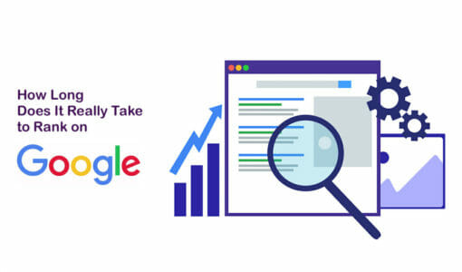 How Long Does It Really Take to Rank on Google?