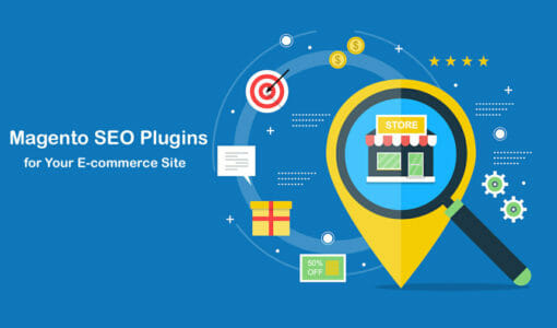 Top 18 Magento SEO Plugins for Your E-commerce Site