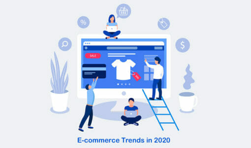 5 E-commerce Trends You Can't Ignore in 2020