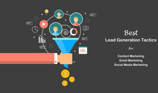 Best Lead Generation Tactics for Content, Email & Social Media Marketing