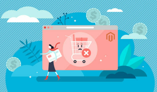 6 Tips to Combat Cart Abandonment on a Magento E-Commerce Store