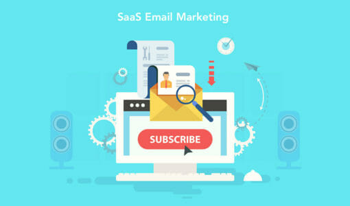 SaaS Email Marketing: 12 Best Strategies to Follow