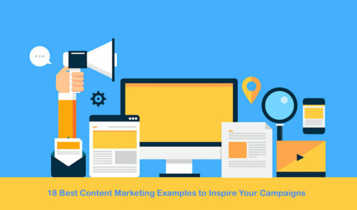 18 Best Content Marketing Examples to Inspire Your Campaigns