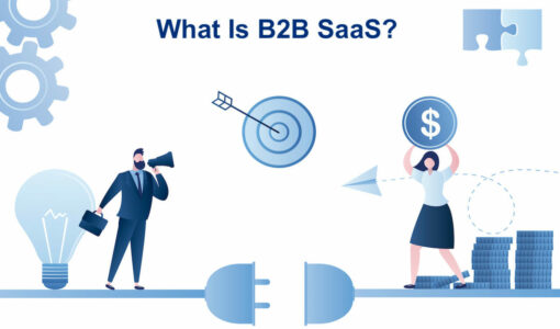 What Is B2B Saas? Everything You Need to Know