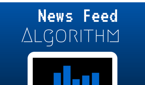 Everything You Need To Know About Facebook's News Feed Algorithm